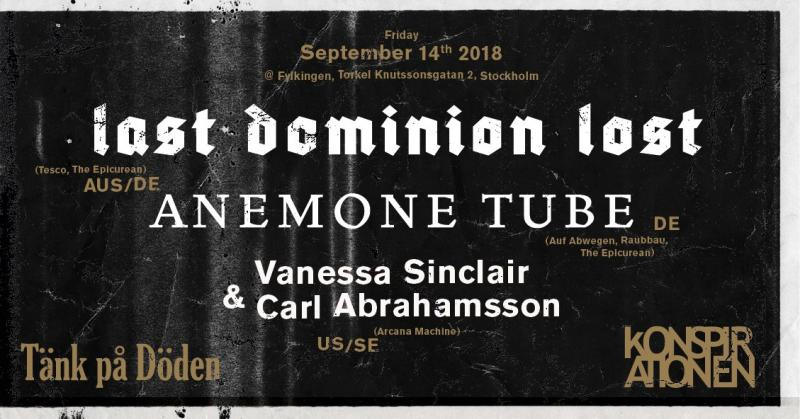 Last Dominion Lost - Anemone Tube + Sinclair/Abrahamsson | Fylkingen